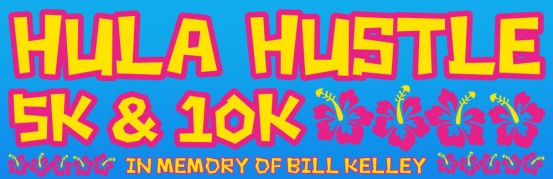 Hula Hustle 5k 10k in memory of Bill Kelley