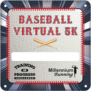 RESULTS: Training In Progress Challenge: Baseball Virtual 5k – 2020