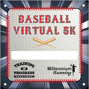 RESULTS: Training In Progress Challenge: Baseball Virtual 5k – 2020