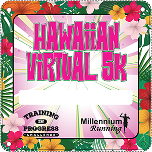 RESULTS: Training In Progress Challenge: Hawaiian Virtual 5k – 2020