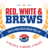 RESULTS: Red, White, and Brews Beer Relay – 2016